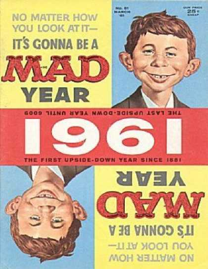 Mad 61 - 1961 - Upside Down Year - Alfred E Nueman - Red Yellow And Blue Background - 25 Cents Cheap