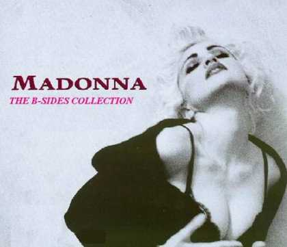 Madonna - Madonna - The B Side Collection