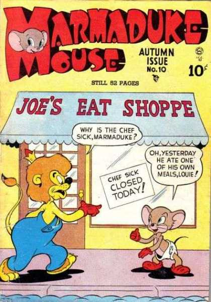 Marmaduke Mouse 10 - Autumn Issue No 10 - Joes Eat Shoppe - Lion - Chef Sick Closed Today - Diaper