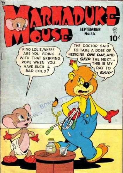 Marmaduke Mouse 14 - King Louie - Skipping Rope - Bad Cold - Medicine - Diaper