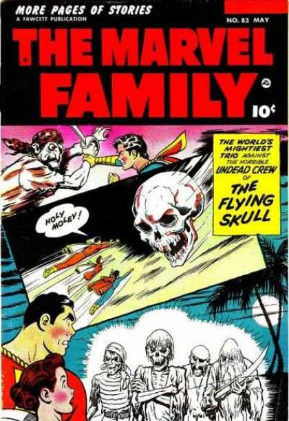 Marvel Family 83 - Undead Crew - The Flying Skull - Worlds Mightiest Trip - Superman - Pirates
