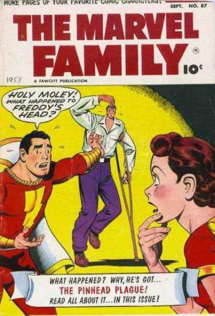 Marvel Family 87 - Holy Moley - Crutch - The Pinhead Plague - Purple Pants - Redheaded Woman