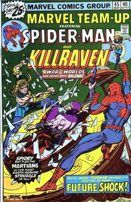Marvel Team-Up 45 - Spiderman - War Of The Worlds - Space Ships - Martians - Killraven