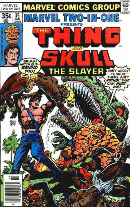 Marvel Two-In-One 35 - Marvel Comics Group - The Thing - Skull The Slayer - Grimm - Dinosaur - Ernie Chan