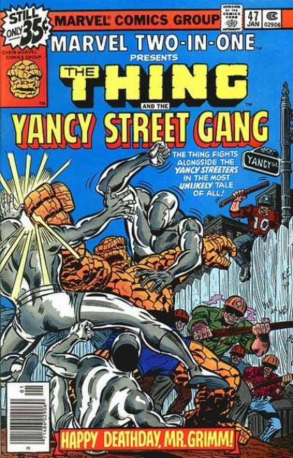 Marvel Two-In-One 47 - Thing - Yancy Street Gang - Thirty Five Cents - Happy Deathday - Mr Grimm