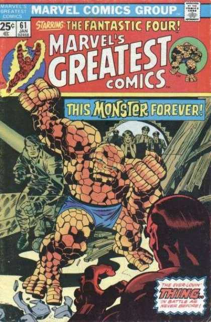 Marvel's Greatest Comics 61 - 25c - 61 Jan - Starringthe Fanstic Four - This Monster Forever - Thing - Jack Kirby, Joe Sinnott
