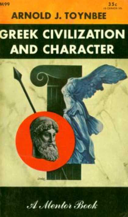 Mentor Books - Greek Civilization and Character - Arnold J. Toynbee