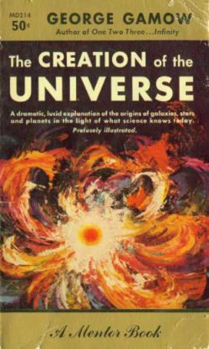 Mentor Books - The Creation of the Universe : A Mentor Book #md214