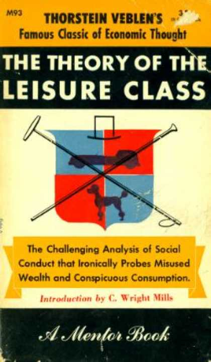 Mentor Books - The Theory of the Leisure Class