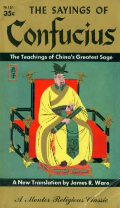 Mentor Books - The Sayings of Confucius: A New Translation By James R. Ware - Confucius