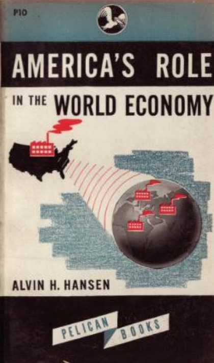 Mentor Books - America's Role In the World Economy / By - Alvin Harvey Hansen