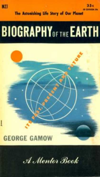 Mentor Books - Biography of the Earth - George Gamow