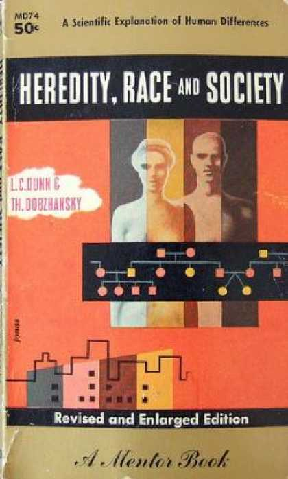 Mentor Books - Heredity, Race and Society: A Scientific Explanation of Human Differences - L. C