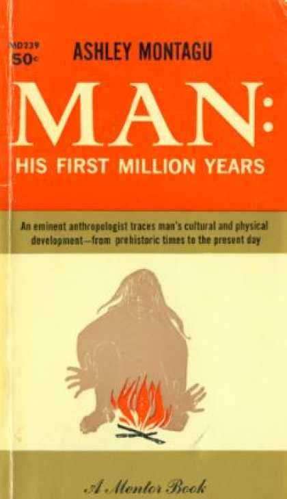 Mentor Books - Man: His First Million Years - Ashley Montagu