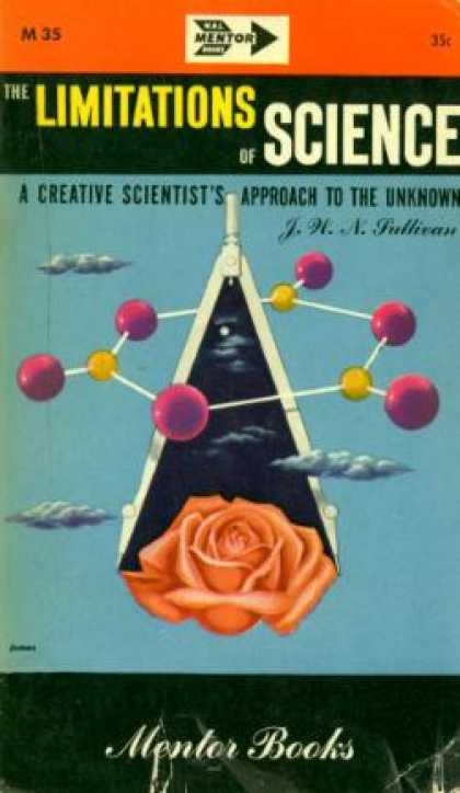 Mentor Books - The Limitations of Science, a Creative Scientist's Approach To the Unknown