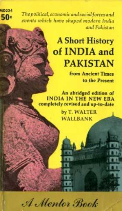 Mentor Books - A Short History of India and Pakistan From Ancient Times To the Present - T. Wal