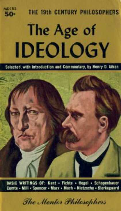Mentor Books - The Age of Ideaology - Henry D. Aiken