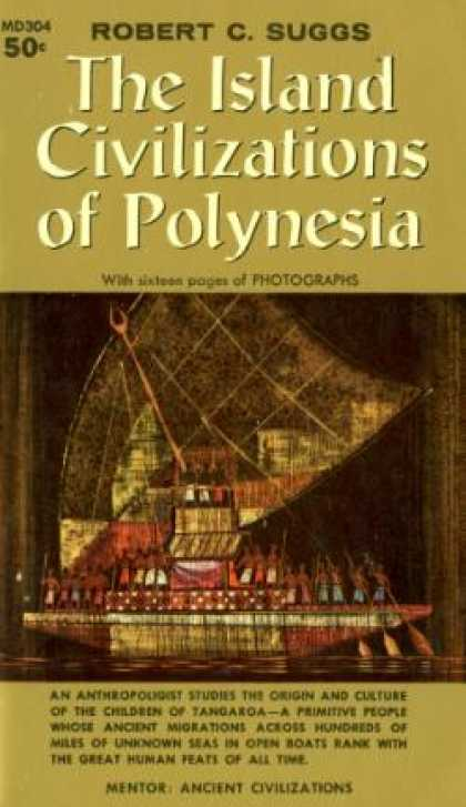 Mentor Books - The Island Civilizations of Polynesia - Robert C Suggs