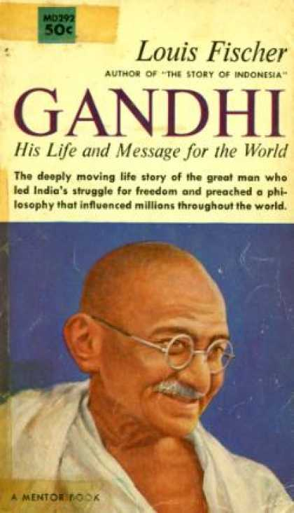 Mentor Books - Gandhi: His Life and Message for the World - Louis Fischer