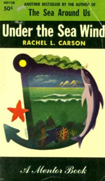 Mentor Books - Under the Sea Wind: A Mentor Book - Rachel L. Carson