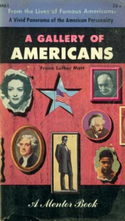 Mentor Books - A Gallery of Americans - Frank Luther Mott