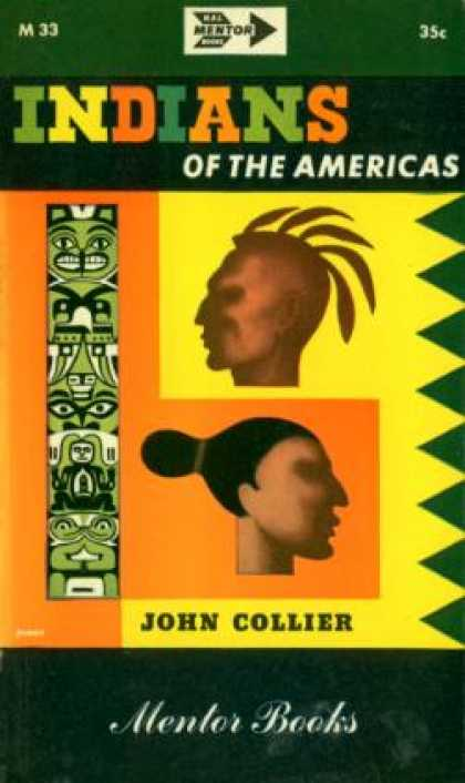 Mentor Books - Indians of the Americas - J. Collier