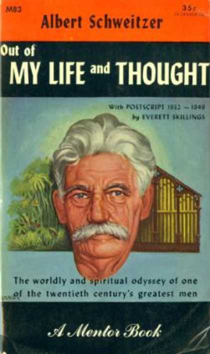 Mentor Books - Out of My Life and Thought an Autobiography