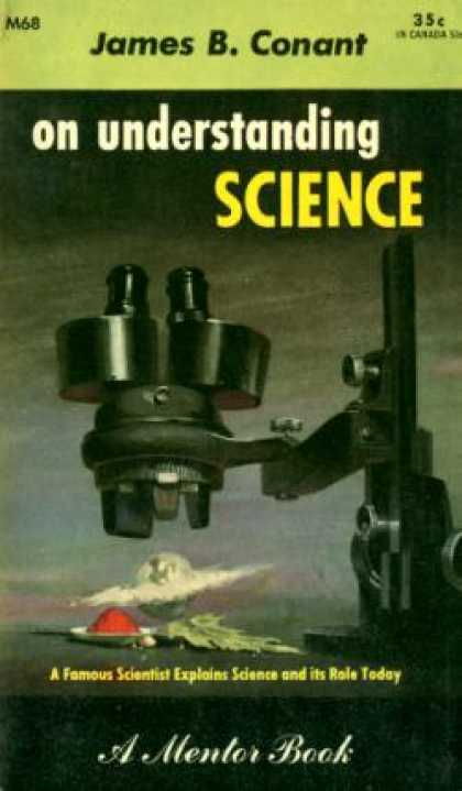 Mentor Books - On Understanding Science; - James Bryant Conant