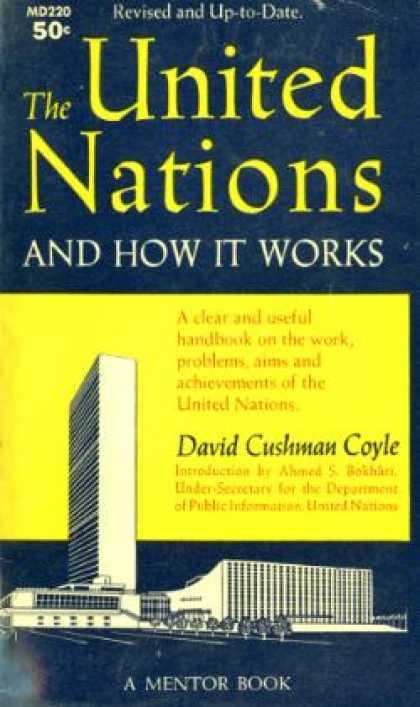Mentor Books - The United Nations, and How It Works - David Cushman Coyle