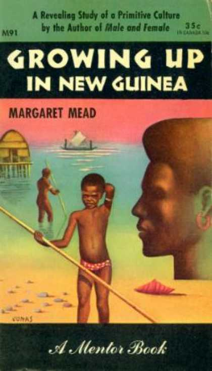 Mentor Books - Growing Up In New Guinea