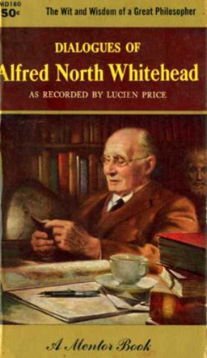 Mentor Books - Dialogues of Alfred North Whitehead As Recorded By Lucien Price - Alfred North,