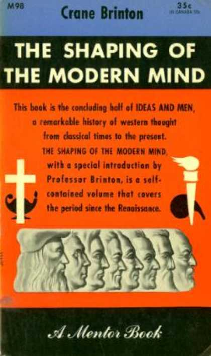 Mentor Books - The Shaping of the Modern Mind!: The Concluding Half of Ideas and Men - Crane Br
