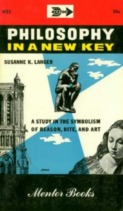 Mentor Books - Philosophy In a New Key: A Study In the Symbolism of Reason Rite and Art