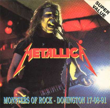 Metallica - Metallica - Monsters Of Rock