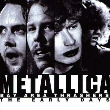 Metallica - Metallica Bay Area Trashers - The Early Days