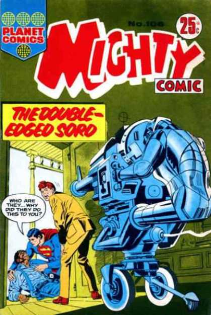 Mighty Comic 106 - Planet Comics - Mighty Comic - The Double-edged Sord - Superman - Robot Gun