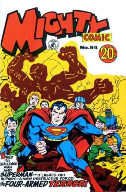 Mighty Comic 94 - Superman - 20 Cents - Superhero - Four-armed Terror - Bred To Challenge Man