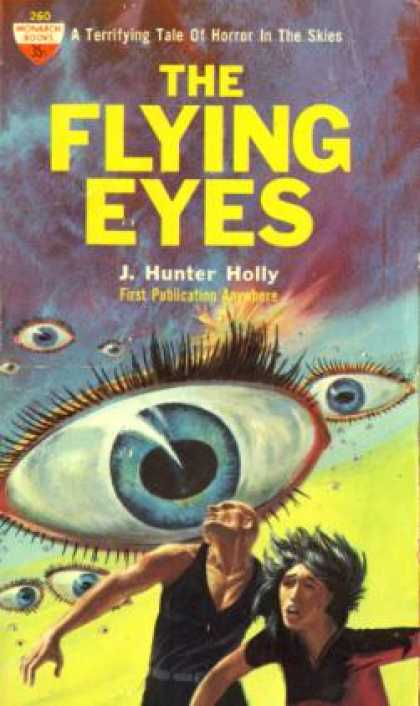 Monarch Books - The Flying Eyes: A Science Fiction Novel - J. Hunter Holly