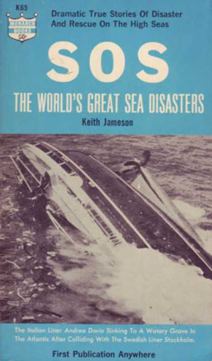 Monarch Books - Sos the World's Great Sea Disasters - Keith Jameson