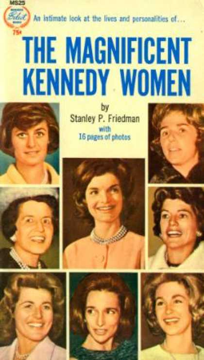Monarch Books - The Magnificent Kennedy Women - Stanley P. Friedman