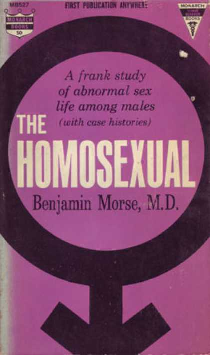 Monarch Books - The Homosexual; a Frank Study of Abnormal Sex Life Among Males - Benjamin Morse