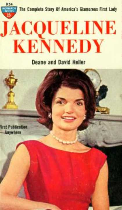 Monarch Books - Jacqueline Kennedy: The Complete Story of America's Glamorous First Lady - Deane