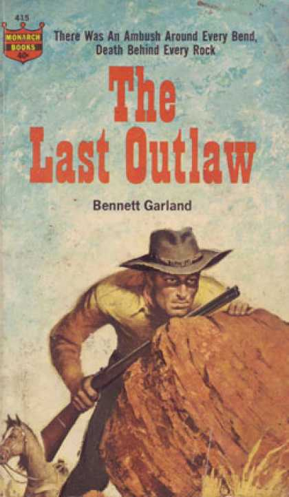 Monarch Books - The Last Outlaw - Bennett Garland