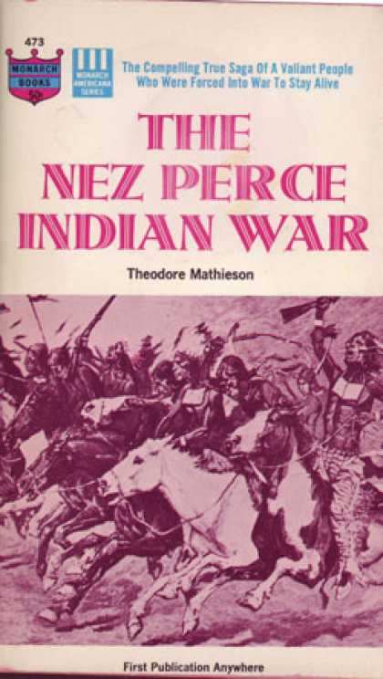 Monarch Books - The Nez Pierce Indian War - Theodore Mathieson