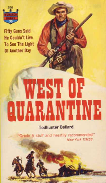 Monarch Books - West of quarantine - Todhunter Ballard