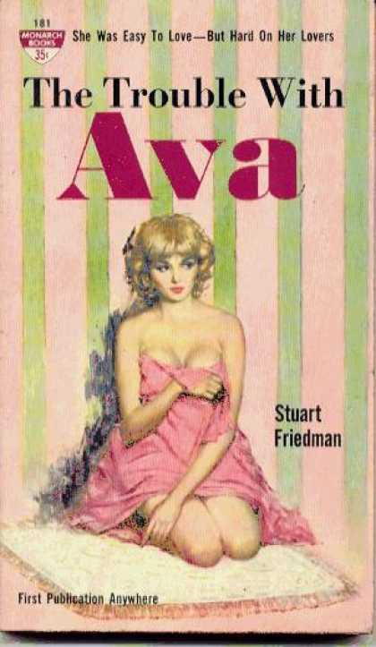 Monarch Books - The Trouble With Ava - Stuart Friedman