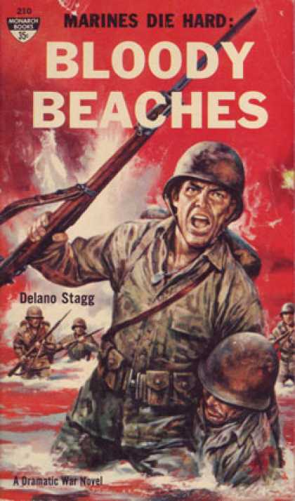 Monarch Books - Bloody Beaches: Marines Die Hard, a Dramatic Novel of the War In the Pacific - D