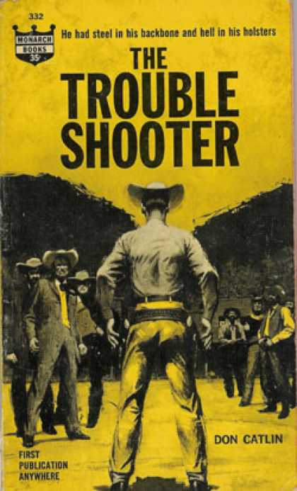 Monarch Books - The Trouble Shooter - Don Catlin
