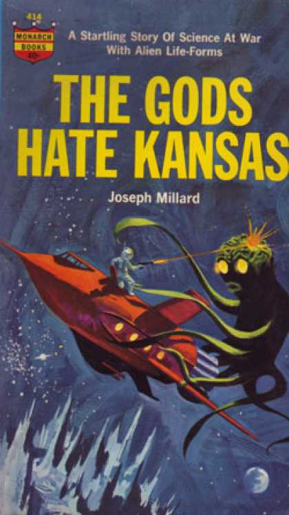 Monarch Books - The Gods Hate Kansas