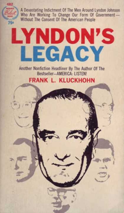 Monarch Books - Lyndon's Legacy;: A Candid Look at the President's Policy-makers - Frank L Kluck
